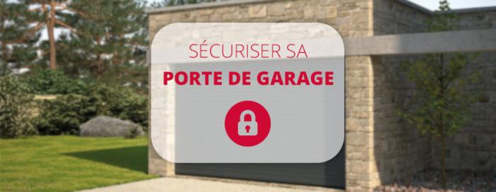 Comment sécuriser une porte de garage?