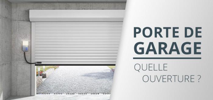 Porte de garage : quel type d'ouverture choisir ?